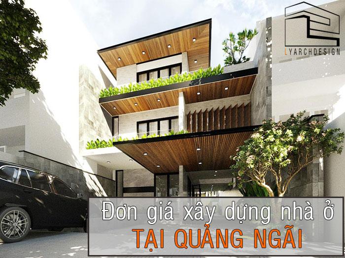 don-gia-xay-dung-nha-o-tai-quang-ngai