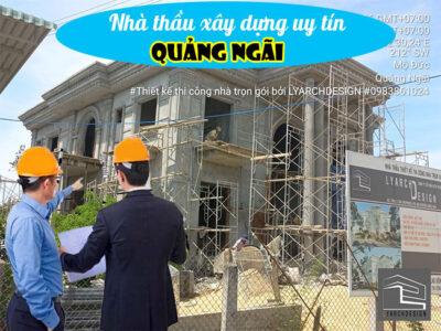Nhà thầu xây dựng uy tín tại Quảng Ngãi